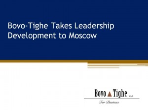 Bovo-Tighe Takes Leadership Development to Moscow