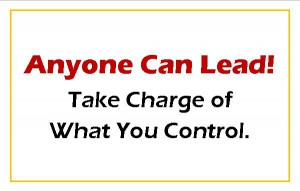 Anyone Can Lead - Take Charge!